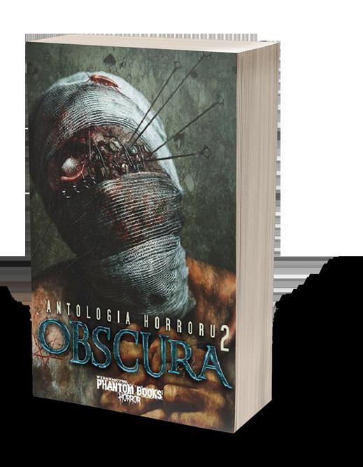 Obscura 2. Antologia horroru